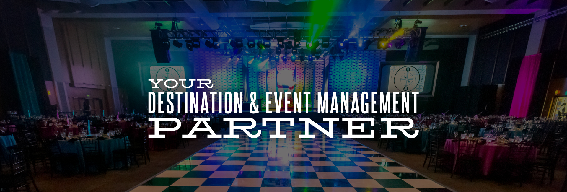 Your Destination and Event Management Partner