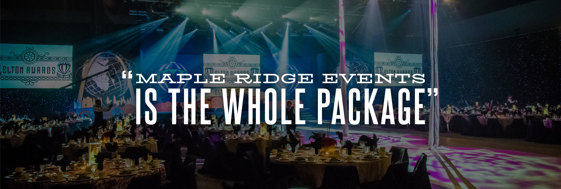 """Maple Ridge Events is the whole package."""